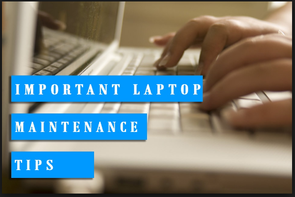 How to Maintain Your Laptop Computer