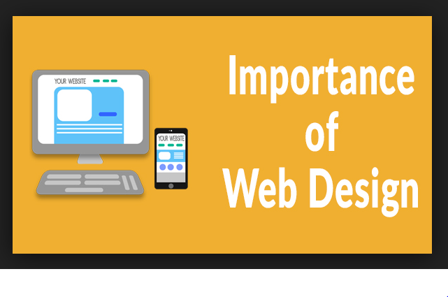 WHAT IS WEB DESIGN AND WHY IS IT SO IMPORTANT?