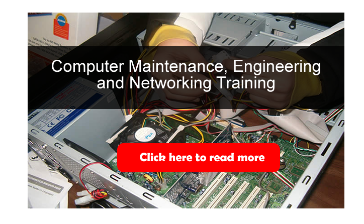 Computer Maintenance, Engineering and Networking training in Abuja