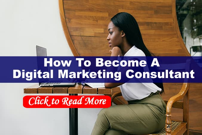 How to become a Successful digital marketing consultant.